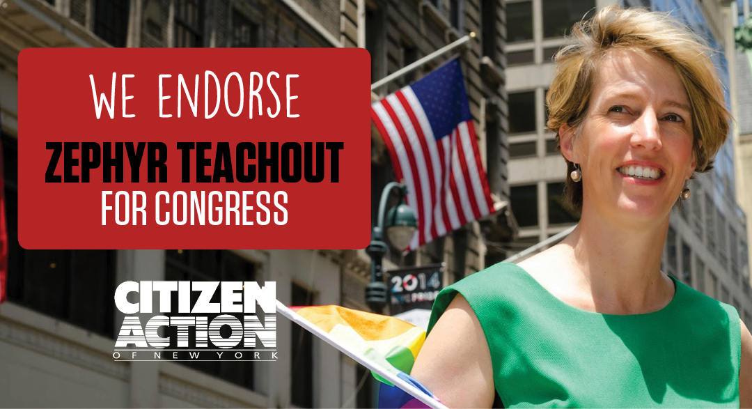 Citizen Action Endorses Zephyr Teachout for Congress