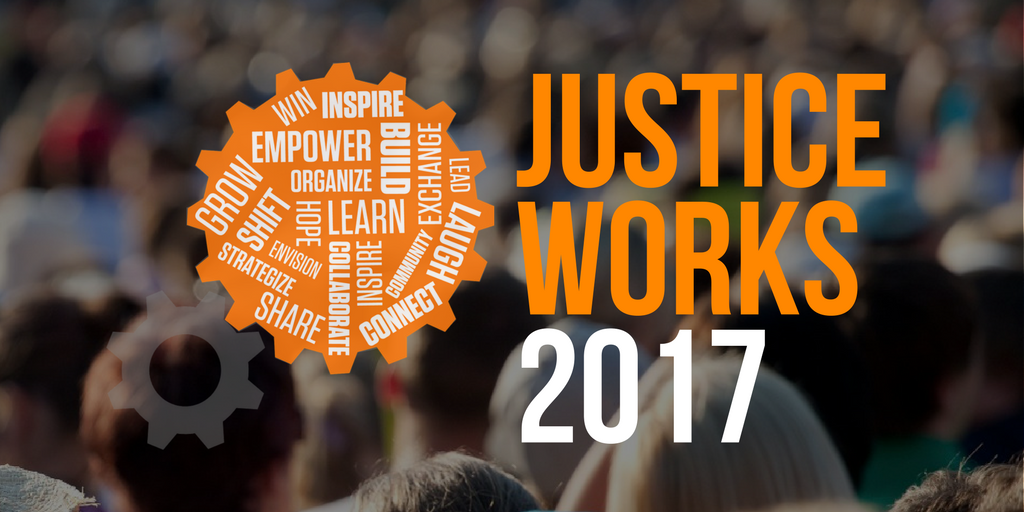 Activist Check-in: Justice Works Recap and More